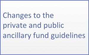 Amendments to the private and public ancillary fund guidelines