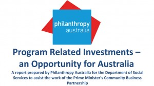 Program Related Investments – an Opportunity for Australia